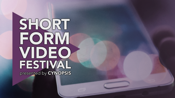 Finalists Announced for Short Form Video Festival by Cynopsis