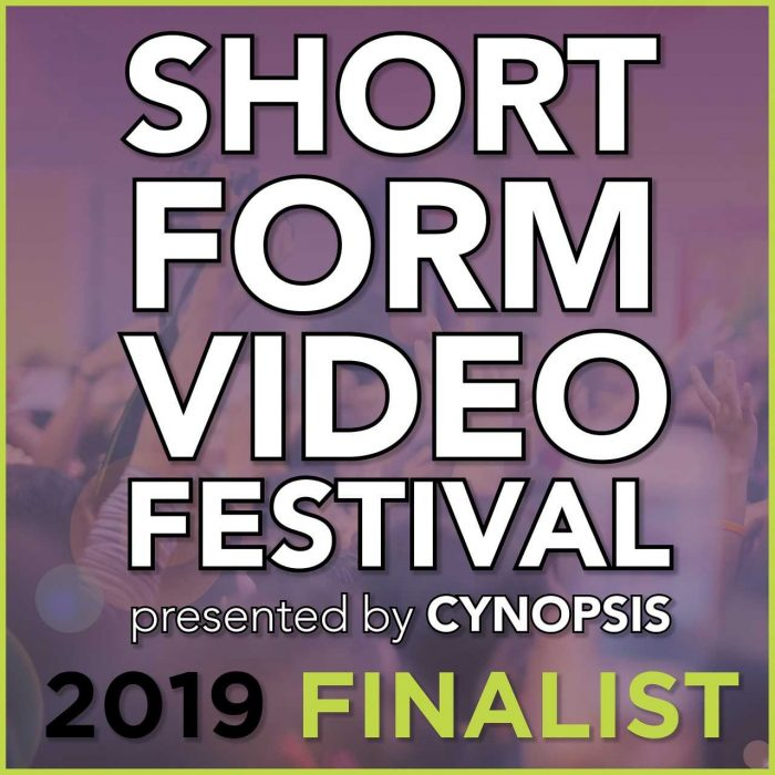 Short Form Video Festival Finalist by Cynopsis