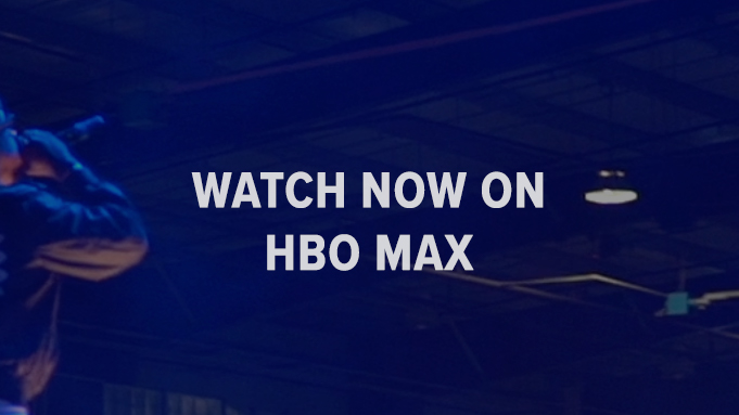 Watch Now on HBO Max