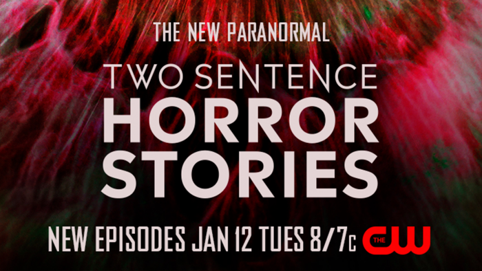 """Two Sentence Horror Stories"" Returns To The CW This January"