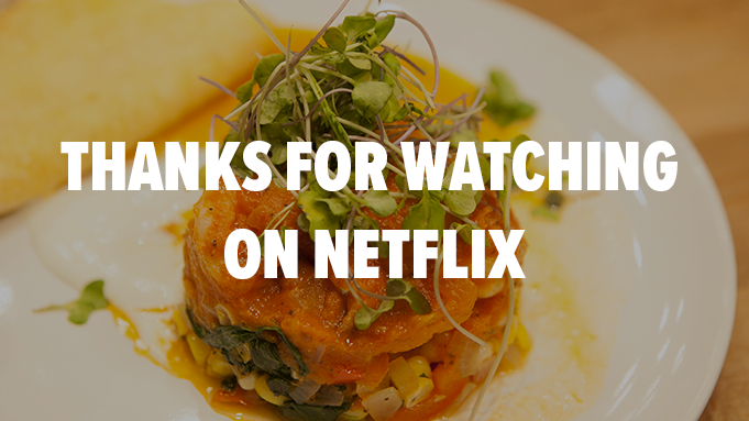 Thanks for watching on Netflix