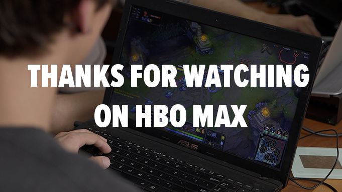 Thanks for watching on on HBO Max